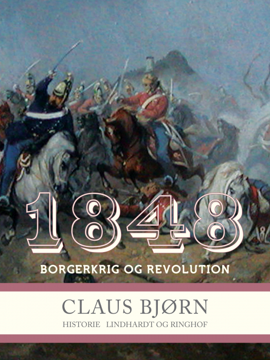 Image of   1848. Borgerkrig og revolution (E-bog)