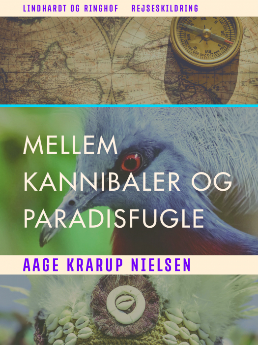 Image of Mellem kannibaler og paradisfugle (Bog)