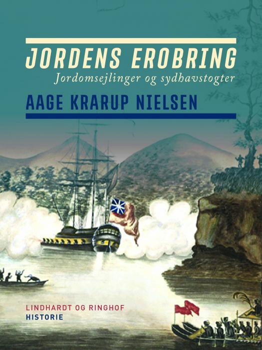 Image of Jordens erobring: Jordomsejlinger og sydhavstogter (Bog)