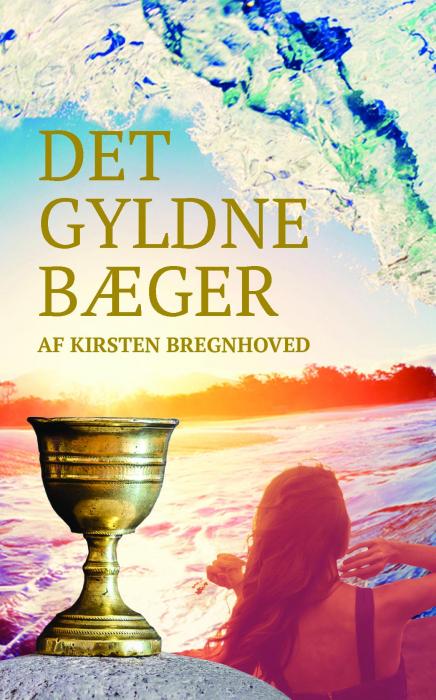 Image of   Det gyldne bæger (Bog)