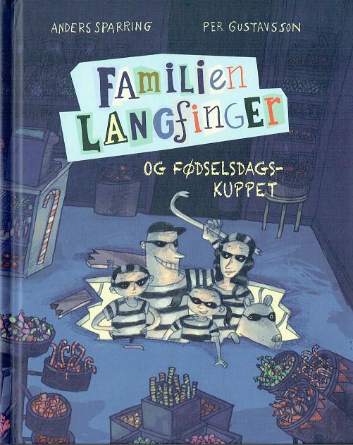 Image of Familien Langfinger og fødselsdagskuppet (Bog)
