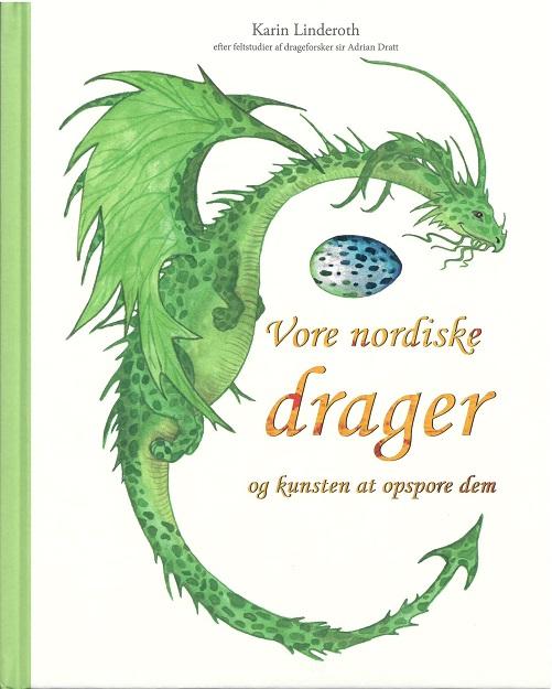Image of   Vore nordiske drager (Bog)