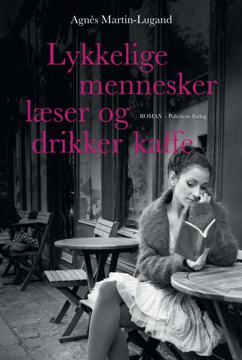 Image of Lykkelige mennesker læser og drikker kaffe (Bog)