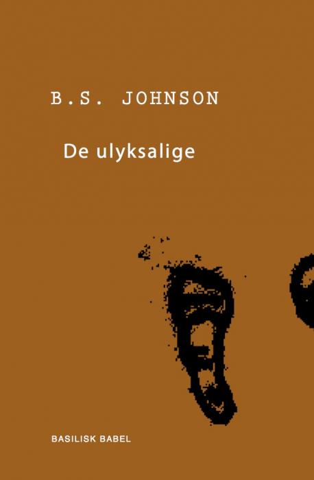 Image of De ulyksalige (Bog)