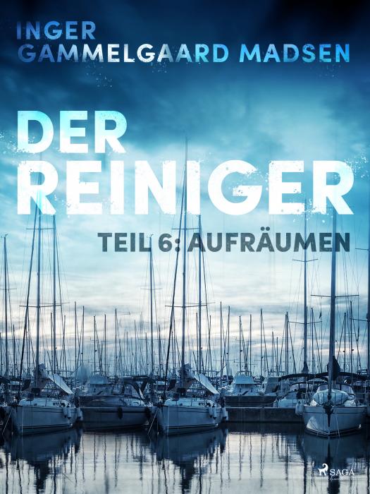 Image of   Der Reiniger: Aufräumen - Teil 6 (E-bog)