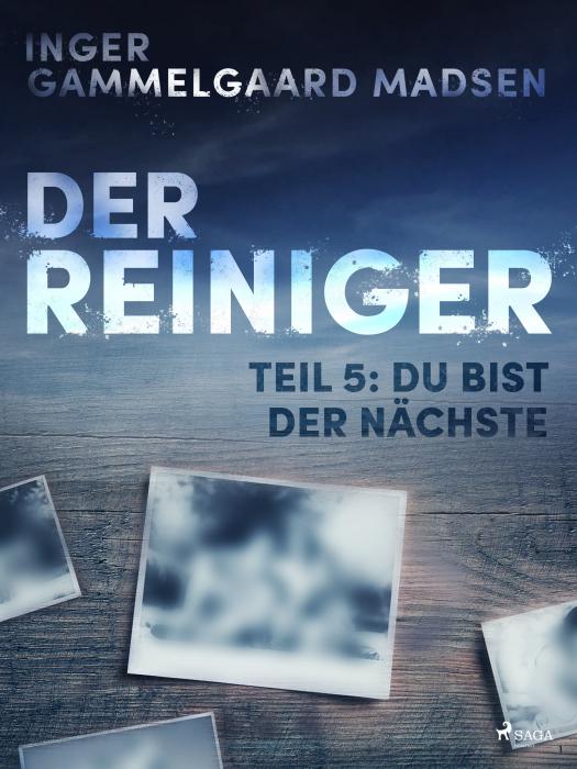 Image of   Der Reiniger: Du bist der Nächste - Teil 5 (E-bog)