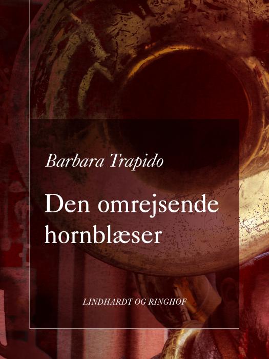 Image of Den omrejsende hornblæser (Bog)