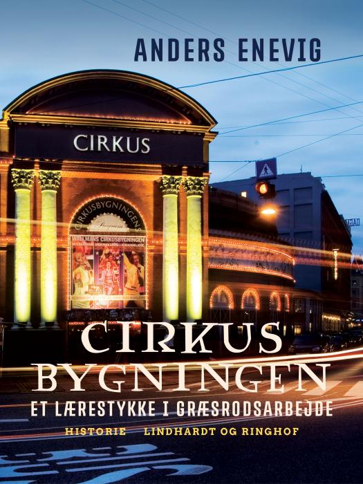 Image of Cirkusbygningen: et lærestykke i græsrodsarbejde (Bog)
