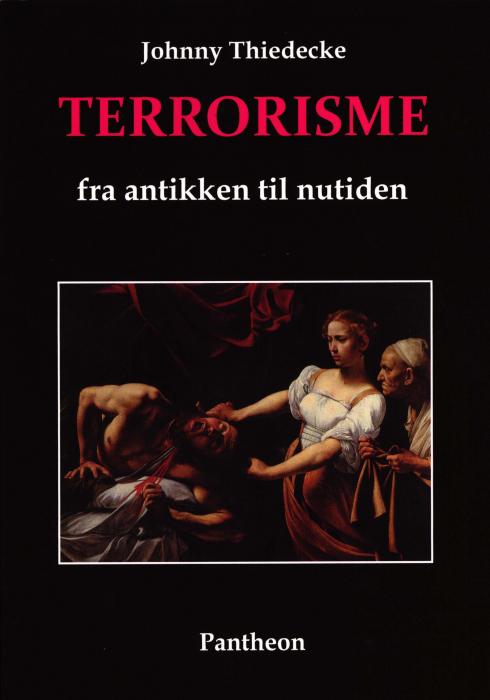 Billede af Terrorisme fra antikken til nutiden (Bog)