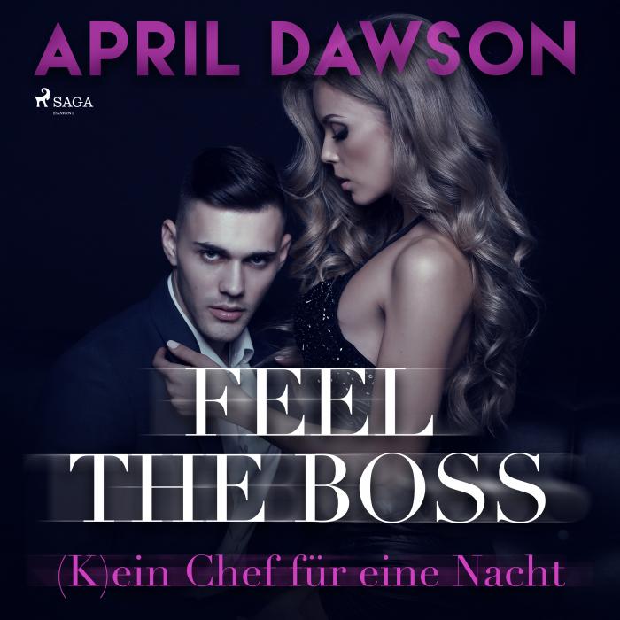 Image of Feel the Boss - (K)ein Chef für eine Nacht (Boss-Reihe, Band 3) (Lydbog)