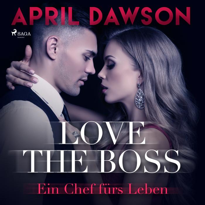 Image of Love the Boss - Ein Chef fürs Leben (Boss-Reihe, Band 2) (Lydbog)