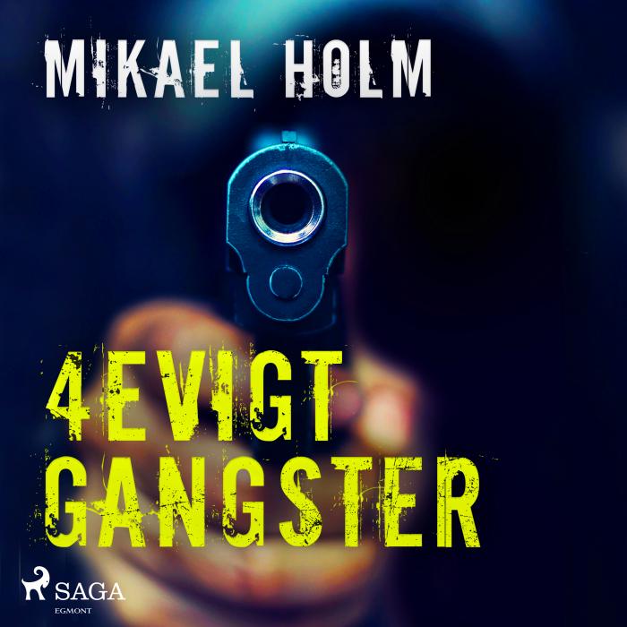 Image of   4evigt Gangster (Lydbog)