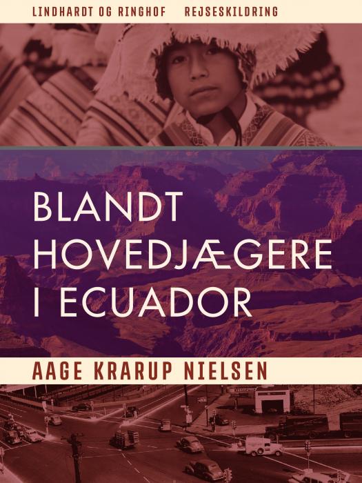 Image of   Blandt hovedjægere i Ecuador (E-bog)