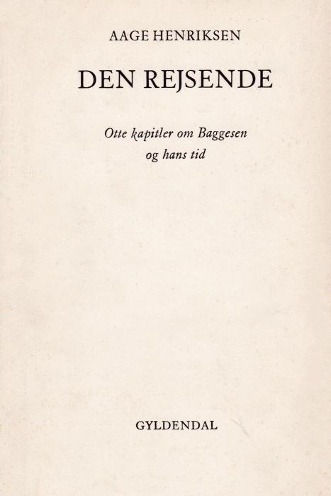 Image of Den rejsende: Otte kapitler om Baggesen og hans tid (E-bog)