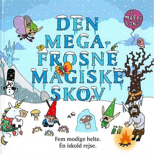 Image of   Den megafrosne magiske skov (Bog)