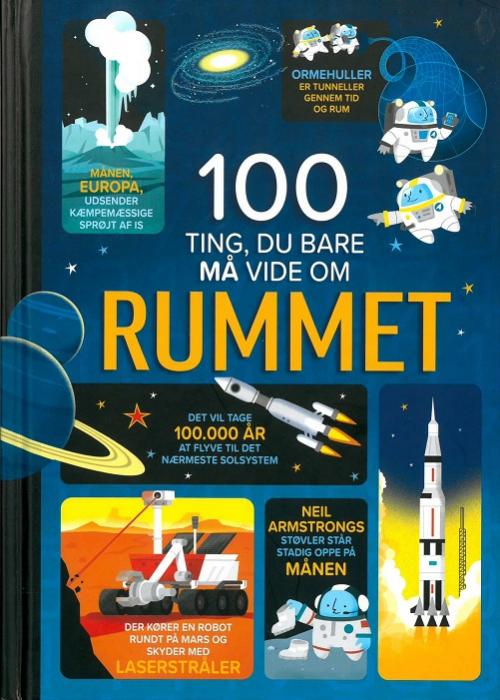 Image of   100 ting, du bare må vide om rummet (Bog)