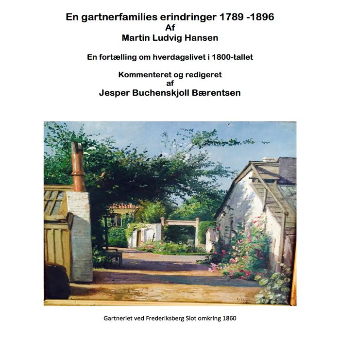 En gartnerfamiles erindringer 1789-1896 (E-bog)