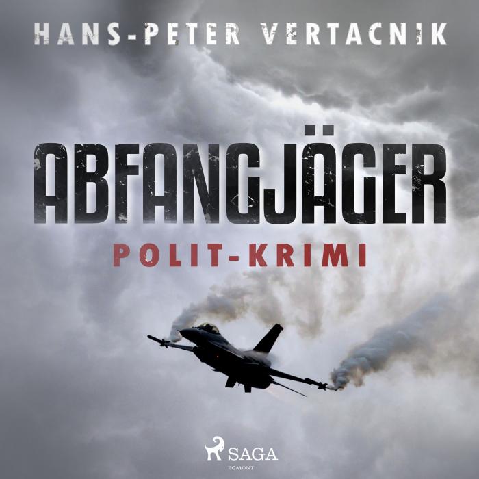 Image of   Abfangjäger - Polit-Krimi (Lydbog)