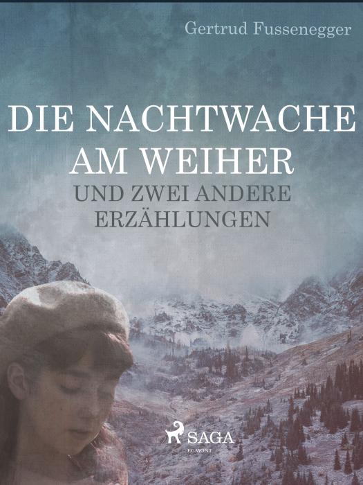 Image of   Die Nachtwache am Weiher und zwei andere Erzählungen (E-bog)