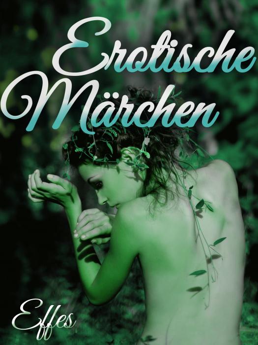 Erotische Märchen (E-bog)