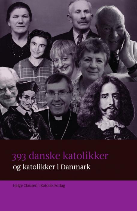 Image of   393 danske katolikker og katolikker i Danmark (Bog)