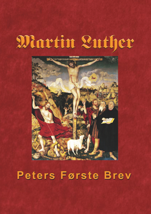 Image of   Martin Luther - Peters Første Brev (E-bog)