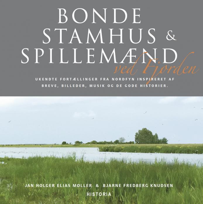 Bonde, Stamhus og Spillemænd ved Fjorden (Bog)