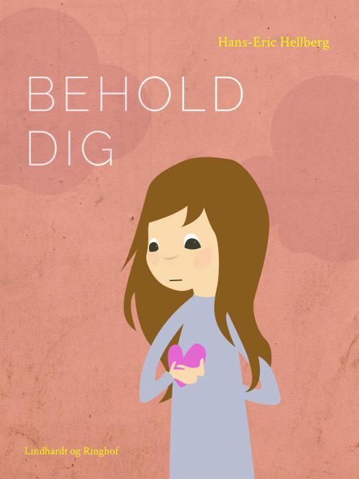 Image of   Behold dig (E-bog)