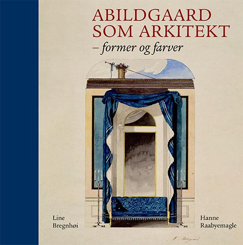 Image of   Abildgaard som arkitekt (Bog)