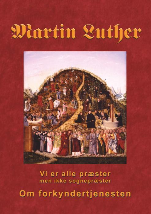 Image of   Martin Luther - Om forkyndertjenesten (E-bog)