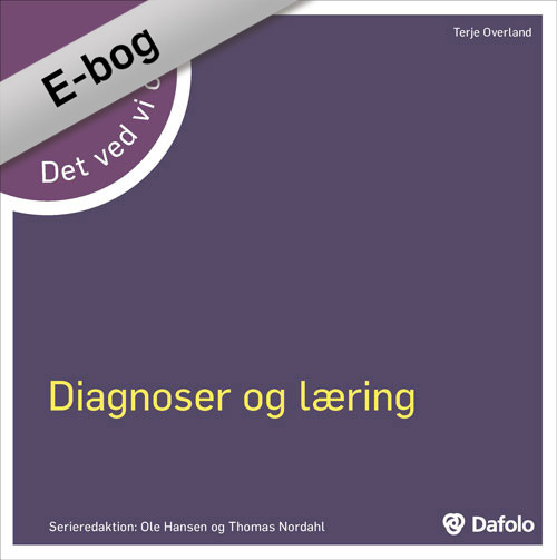 Det ved vi om - diagnoser og læring (E-bog)