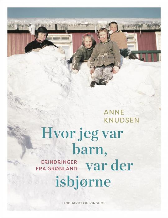 Image of Hvor jeg var barn, var der isbjørne (Bog)