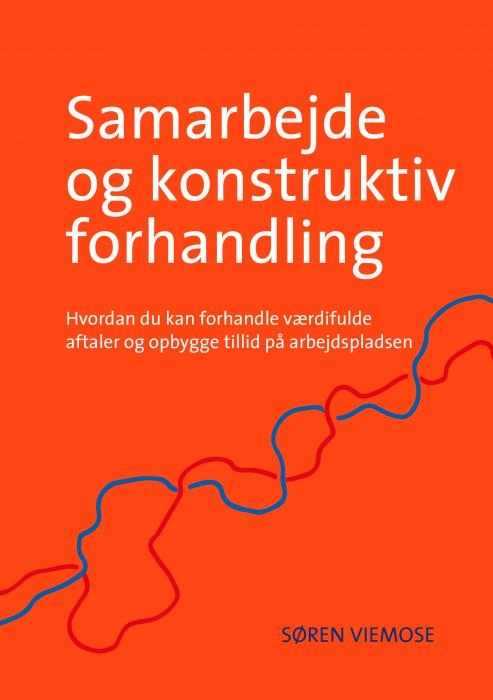 Samarbejde og konstruktiv forhandling (Bog)