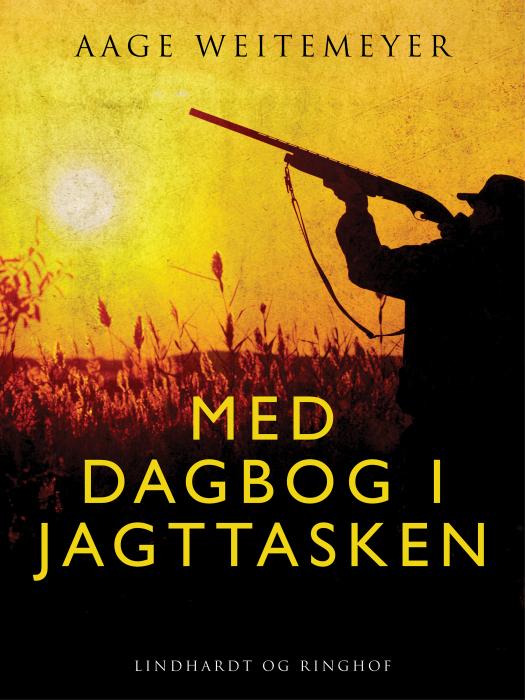 Med dagbog i jagttasken (Bog)