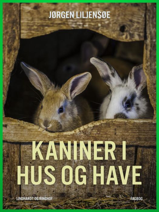 Image of   Kaniner i hus og have (Bog)
