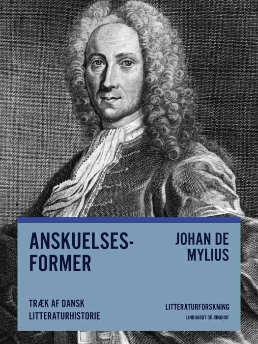 Anskuelsesformer. Træk af dansk litteraturhistorie (Bog)