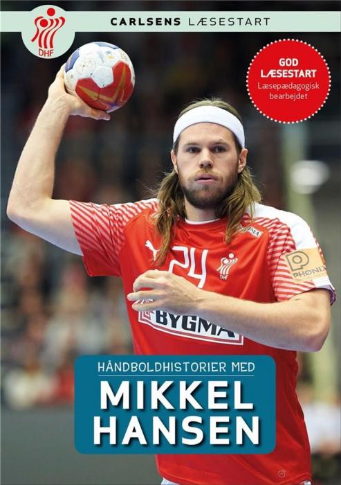 Image of   Håndboldhistorier - med Mikkel Hansen (Bog)