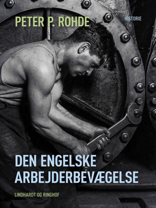 Image of   Den engelske arbejderbevægelse (Bog)
