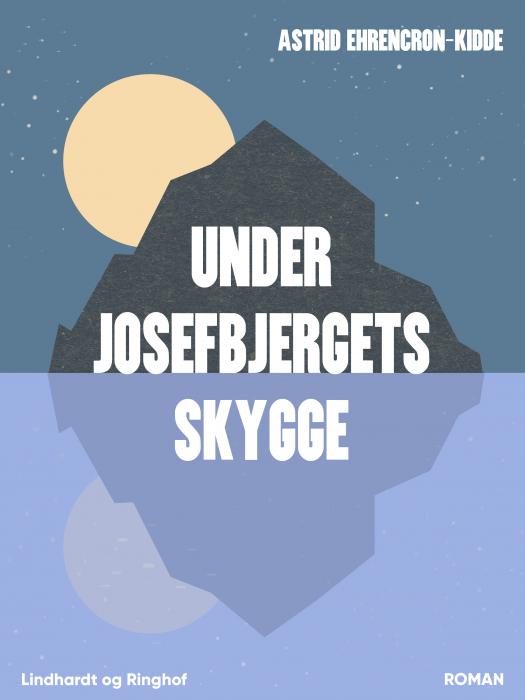 Image of Under Josefbjergets skygge (Bog)