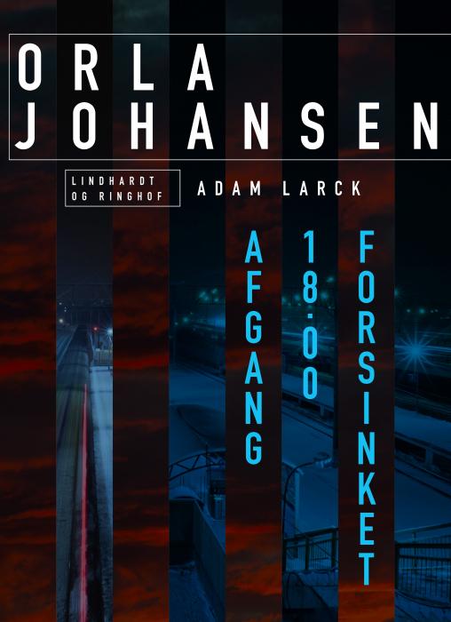 Image of   Afgang 18.00 forsinket (Lydbog)