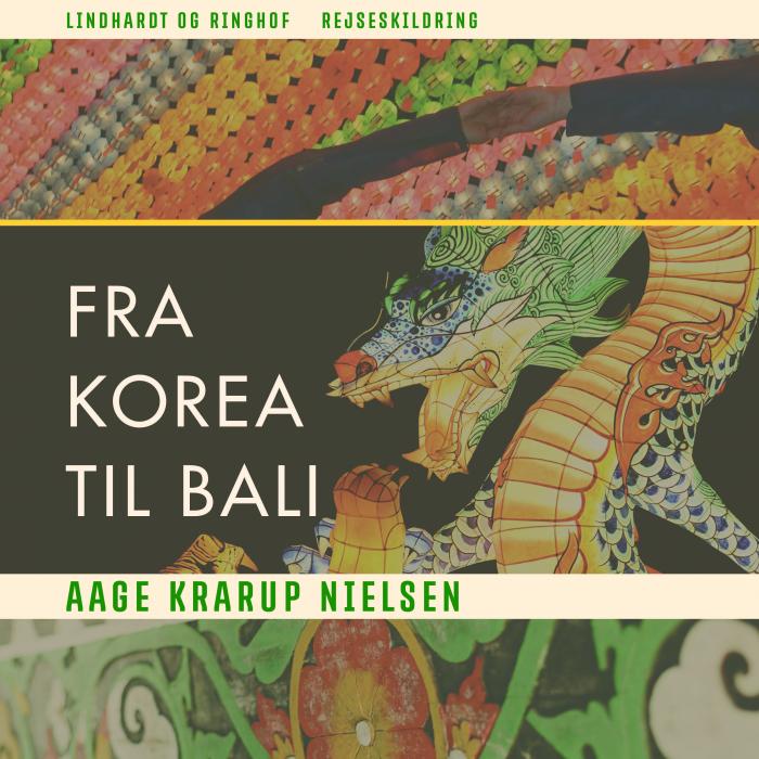 Image of Fra Korea til Bali (Lydbog)