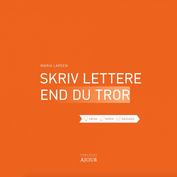 Image of   Skriv lettere end du tror (Bog)
