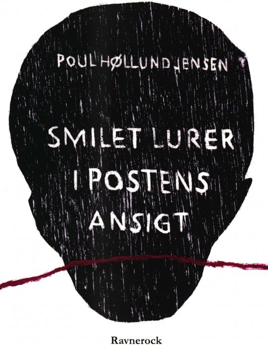 Smilet lurer i postens ansigt (Bog)