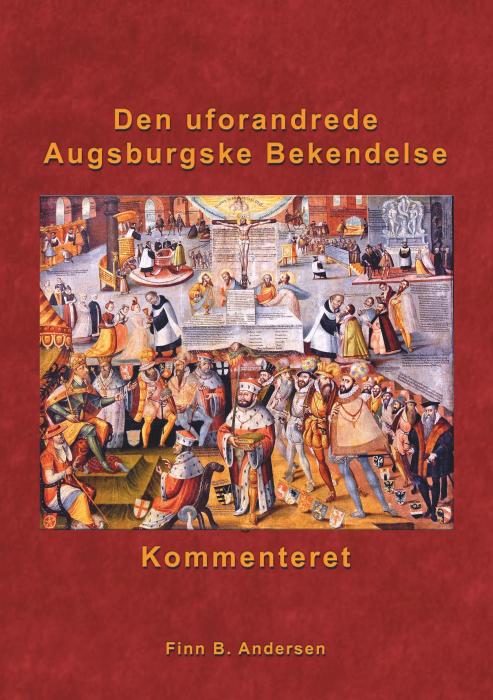 Image of   Den uforandrede Augsburgske Bekendelse - kommenteret (E-bog)