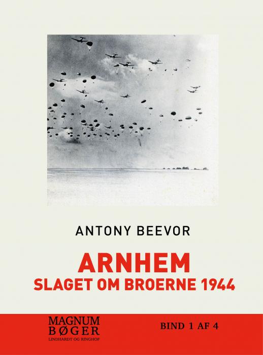 Image of Arnhem - Slaget om broerne 1944 (storskrift) (Bog)