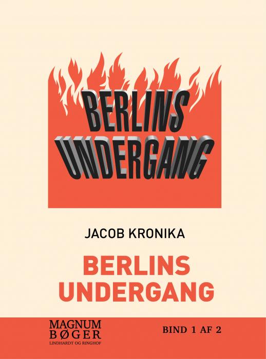 Image of   Berlins undergang.Dagbog fra Det tredje Riges fald (storskrift) (Bog)