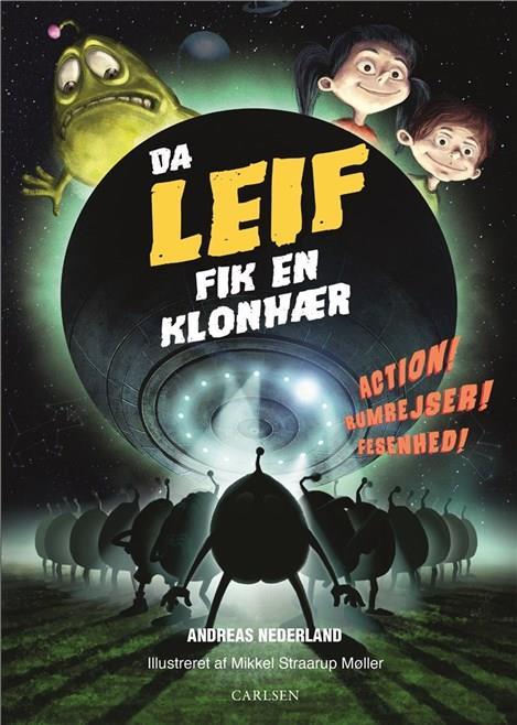Image of Fortællinger om Leif - Da Leif fik en klonhær (Bog)