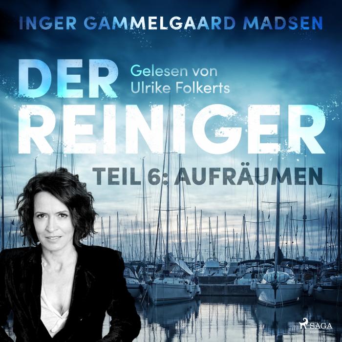 Image of   Der Reiniger: Teil 6 - Aufräumen (Lydbog)