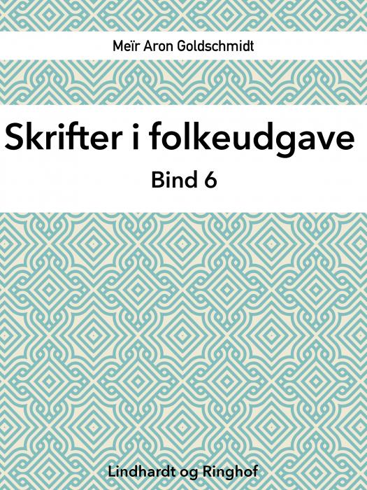 Skrifter i folkeudgave (bind 6) (E-bog)