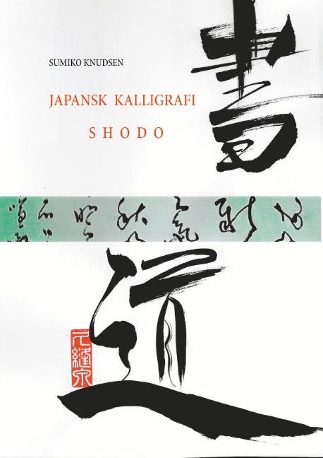 Image of   Japansk Kalligrafi (Bog)